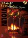 A Family Christmas Around the Fireplace: Viola [With CD (Audio)] - Hal Leonard Publishing Company