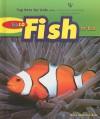 Top 10 Fish for Kids - Dana Meachen Rau