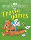 The Little Giant Book of Travel Games - Sheila Anne Barry