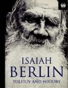 Tolstoy and History - Isaiah Berlin