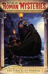 Roman Mystery 3 Pirates of Pompeii (Roman Mysteries ) - Caroline Lawrence