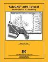 AutoCAD 2008 Tutorial - Second Level: 3D Modeling - Randy H. Shih