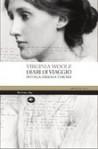 Diari di viaggio: In Italia, Grecia e Turchia - Virginia Woolf, Francesca Cosi, Alessandra Repossi