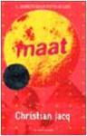 Maat - Christian Jacq, Mario Morelli