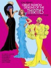 Great Fashion Designs of the Thirties Paper Dolls: 32 Haute Couture Costumes by Schiaparelli, Molyneux, Mainbocher, and Others (Dover Paper Dolls) - Tom Tierney