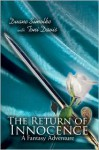 The Return of Innocence: A Fantasy Adventure - Duane Simolke, Toni Davis