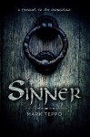 Sinner: A Prequel to the Mongoliad (The Foreworld Saga) - Mark Teppo