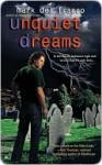 Unquiet Dreams (Connor Gray, #2) - Mark Del Franco