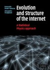 Evolution and Structure of the Internet: A Statistical Physics Approach - Romualdo Pastor-Satorras, Alessandro Vespignani