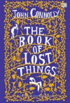 The Book of Lost Things - John Connolly, Rob Ryan, Tanti Lesmana