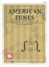 American Fiddle Tunes for Solo and Ensemble: Violin 1 and 2 [With Piano Accompaniment] - Craig Duncan