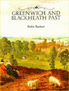 Greenwich and Blackheath Past - Felix Barker, Barker Felix