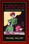 The Adventures of the Second Mrs. Watson - Michael Mallory