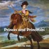 Princes & Princesses - Parkstone Press
