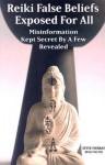 Reiki False Beliefs Exposed For All Misinformation Kept Secret By a Few Revealed - Steve Murray