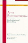 After Post-Structuralism: Interdisciplinarity and Literary Theory - Nancy Easterlin, Freda Crews, Nancy Easterlin, Frederick C. Crews