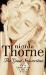 The Good Samaritan - Nicola Thorne