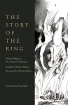 The Story of the Ring - Michael Birkett, Richard Wagner, Elizabeth Bury