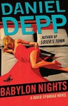 Babylon Nights: A David Spandau Novel (David Spandau Novels) - Daniel Depp