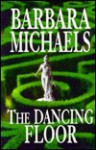 The Dancing Floor - Barbara Michaels