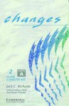 Changes 2 Class Audio Cassette Set (2 Cassettes): English for International Communication - Jack C. Richards, Jonathan Hull, Susan Proctor