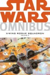 Star Wars Omnibus: X-Wing Rogue Squadron, Volume 2 - Michael A. Stackpole, Various