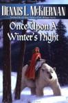 Once Upon a Winter's Night - Dennis L. McKiernan