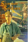 Summer Soldiers - Susan Hart Lindquist