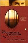 The Woodsman's Daughter - Gwyn Hyman Rubio