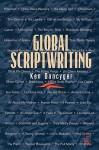 Global Scriptwriting - Ken Dancyger