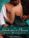 An Introduction to Pleasure - Jess Michaels, Carmen Rose