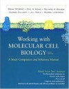 Working with Molecular Cell Biology, Fifth Edition: A Study Companion and Solutions Manual - Brian Storrie, Richard A. Walker, Muriel Lederman, Eric Wong, Eric A. Wong, Glends Gillaspy, Jill Sible, Rich Walker, Glenda Gillaspy, Harvey Lodish
