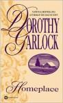 Homeplace - Dorothy Garlock