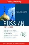 Ultimate Russian Advanced (Coursebook) - Living Language, Ana Suffredini