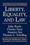 Liberty, Equality & Law: Selected Tanner Lectures on Moral Philosophy - John Rawls, Charles Fried