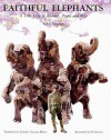 Faithful Elephants: A True Story of Animals, People and War - Yukio Tsuchiya