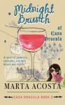 Midnight Brunch at Casa Dracula - Marta Acosta