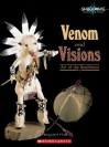 Venom and Visions: Art of the Southwest - Margaret C. Hall