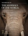 Handbook of the Mamals of the World: V2: Hoofed Mammals - Don E. Wilson, Russell A. Mittermeier