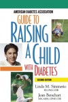 Guide to Raising a Child with Diabetes - Linda Siminerio, Jean Betschart Roemer