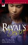 Rival's Desire - AlTonya Washington