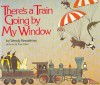 There's a Train Going by My Window - Wendy Kesselman, Tony Chen