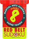 Martial Arts Sudoku Level 8: Red Belt Sudoku - Frank Longo