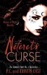 Neferet's Curse (House Of Night Novellas, #3) - P.C. Cast