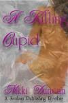 A Killing Cupid - Nikki Duncan