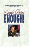 Enough! - Gayle Roper