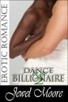 Dance for the Billionaire 2 - Jewel Moore