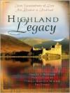 Highland Legacy - Tracey Bateman, Pamela Griffin, Tamela Hancock Murray