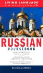Russian Coursebook: Basic-Intermediate (LL(R) Complete Basic Courses) - Living Language, Aron Pressman