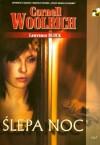 Ślepa noc - Cornell Woolrich, Lawrence Block